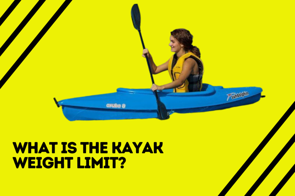 What Is The Kayak Weight Limit